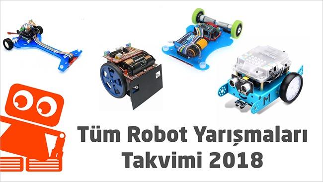 Tüm Robot Yarışmaları Takvimi 2018
